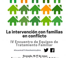La intervención con familias en conflicto. IV Encuentro de Equipos de Tratamiento Familiar.